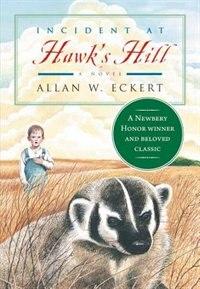 Book Incident At Hawk's Hill: A Novel by Allan W. Eckert