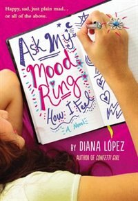 Book Ask My Mood Ring How I Feel by Diana Lopez