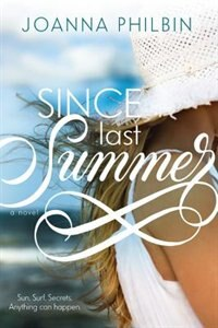 Book Since Last Summer by Joanna Philbin
