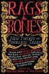 Rags & Bones: New Twists On Timeless Tales by Melissa Marr