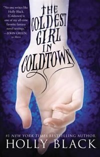 Book The Coldest Girl In Coldtown by Holly Black