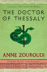 The Doctor Of Thessaly: A Seven Deadly Sins Mystery