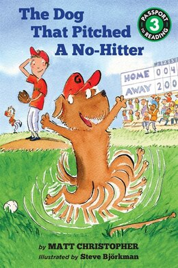 Book The Dog That Pitched A No-hitter by Matt Christopher