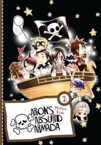 Aron's Absurd Armada Omnibus, Vol. 2