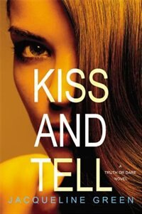 Book Kiss And Tell by Jacqueline Green