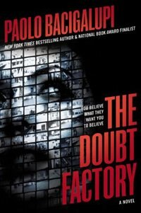 Book The Doubt Factory by Paolo Bacigalupi