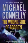 Book The Wrong Side Of Goodbye by Michael Connelly