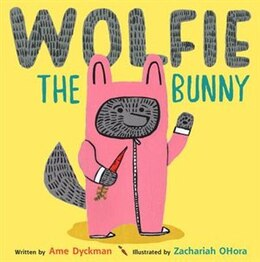 Book Wolfie The Bunny by Ame Dyckman