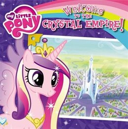 Book My Little Pony: Welcome To The Crystal Empire! by Olivia London