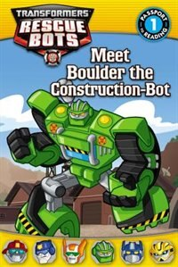 Transformers: Rescue Bots: Meet Boulder The Construction-bot