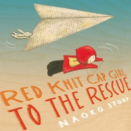 Book Red Knit Cap Girl To The Rescue by Naoko Stoop