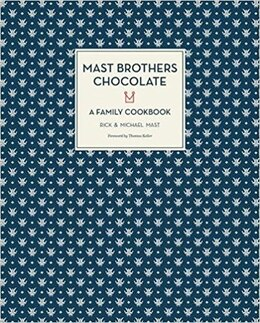 Book Mast Brothers Chocolate: A Family Cookbook by Rick Mast