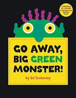 Book Go Away, Big Green Monster!: Make Your Fears Disappear by Ed Emberley