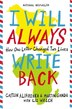 I Will Always Write Back: How One Letter Changed Two Lives by Martin Ganda