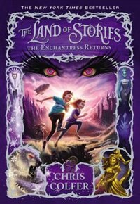 Book The Land Of Stories: The Enchantress Returns: (Large Print) by Chris Colfer