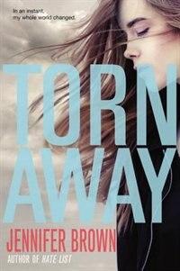 Book Torn Away by Jennifer Brown