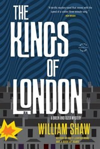 The Kings Of London: A Breen And Tozer Mystery