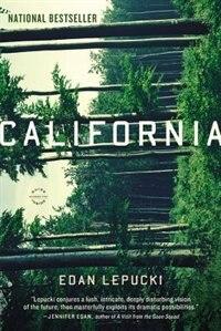 Book California: A Novel by Edan Lepucki