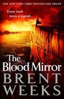 Book The Blood Mirror by Brent Weeks