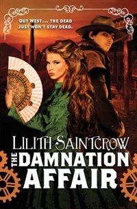 Book The Damnation Affair by Lilith Saintcrow