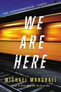 Book We Are Here by Michael Marshall