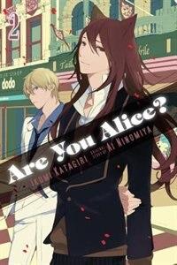 Are You Alice?, Vol. 2 by Ikumi Katagiri