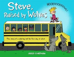 Book Steve, Raised By Wolves by Jared Chapman