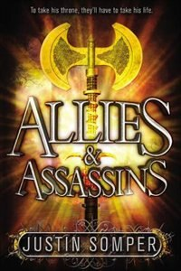Allies & Assassins by Justin Somper