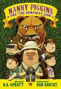 Book Nanny Piggins And The Runaway Lion by R. A. Spratt