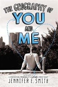 Book The Geography Of You And Me by Jennifer E. Smith