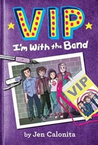 Book Vip: I'm With The Band by Jen Calonita