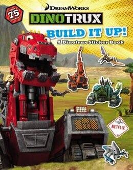 Book Dinotrux: Build It Up: A Dinotrux Sticker Book by Elizabeth Milton