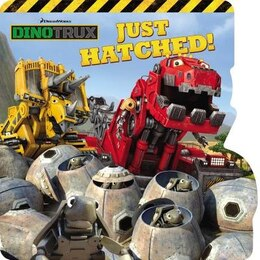 Book Dinotrux: Just Hatched! by Emily Sollinger