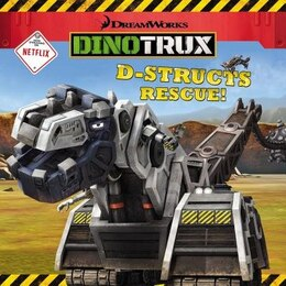 Book Dinotrux: D-structs Rescue by Elizabeth Milton
