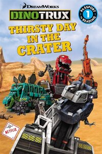 Dinotrux: Thirsty Day In The Crater