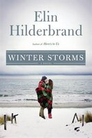 Book Winter Storms by Elin Hilderbrand