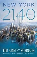 Book New York 2140 by Kim Stanley Robinson