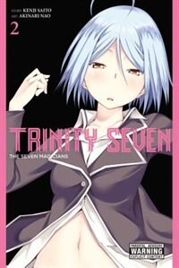 Trinity Seven, Vol. 2: The Seven Magicians