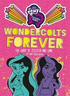 My Little Pony: Equestria Girls: Wondercolts Forever: The Diary Of Celestia And Luna