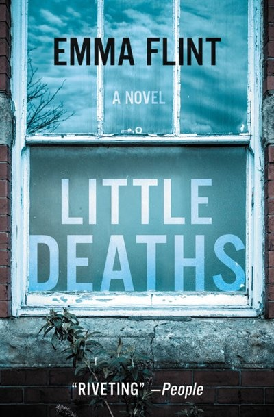 Little Deaths: A Novel by Emma Flint