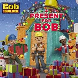 Book Bob The Builder: A Present For Bob by Elizabeth Milton