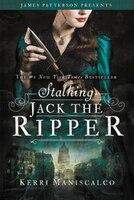 Stalking Jack The Ripper