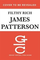 Filthy Rich: A Powerful Billionaire, The Sex Scandal That Undid Him, And All The Justice That Money…