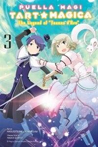 Puella Magi Tart Magica, Vol. 3: The Legend Of Jeanne D'arc by Magica Quartet