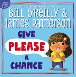 Book Give Please A Chance by Bill O'reilly