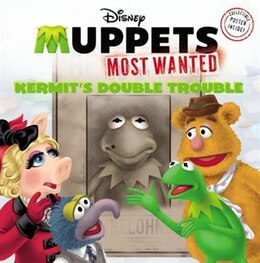 Book Muppets Most Wanted:  Kermit's Double Trouble by Kirsten Mayer