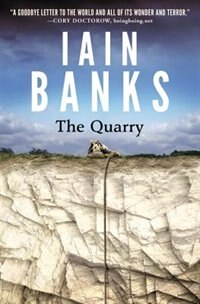 Book The Quarry by Iain M. Banks