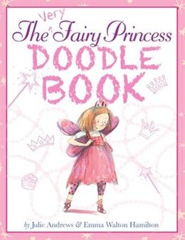 Book The Very Fairy Princess Doodle Book by Julie Andrews