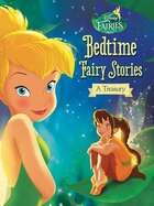 Disney Fairies: Bedtime Fairy Stories: A Treasury