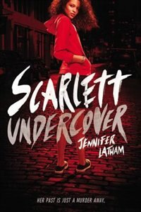 Book Scarlett Undercover by Jennifer Latham